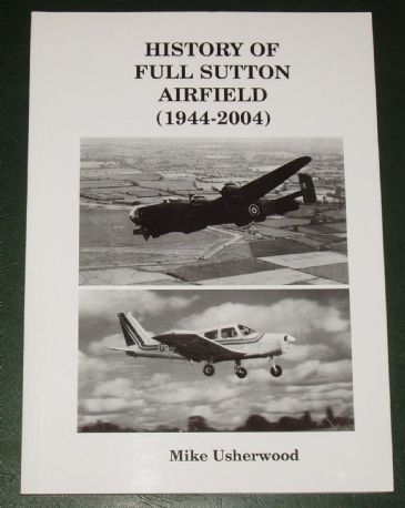 History of Full Sutton Airfield (1944-2004)